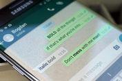 Cara Ganti Huruf di WhatsApp Jadi Tebal dan Miring