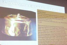 Polisi: Ada Sidik Jari di Kaca Artefak yang Hilang