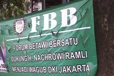 Spanduk Dukung Nachrowi Jadi Wagub Juga