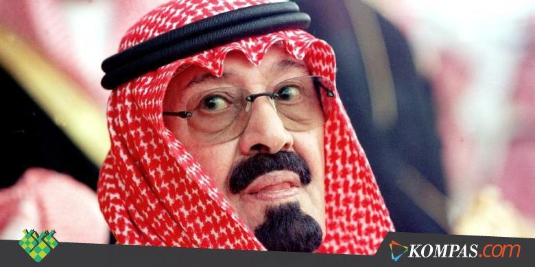 Raja Arab Saudi Meninggal, Takhta Diwariskan ke Adiknya