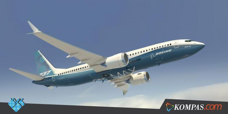 Garuda Pesan 50 Pesawat Boeing 737 MAX 8 - Kompas.com