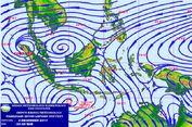 Dua Siklon Tropis Baru Berpotensi Muncul, Bibitnya Terdeteksi BMKG