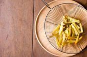 Hobi Makan Kentang Goreng Tingkatkan Risiko Kematian