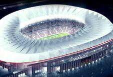 Estadio Wanda Metropolitano Tak Pernah Tidur