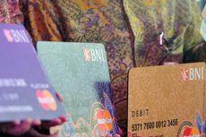 Tiap Bulan BNI Keluarkan 200.000 Kartu Debit Ber-chip