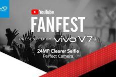 """""""Pede"""" Jadi """"YouTuber"""" Berbekal Kamera Vivo V7+, Mulai dari YouTube FanFest"""
