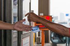 Mulai Sekarang, Siapkan Kartu Uang Elektronik untuk Bayar Tol