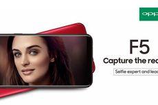 Resmi Hadir OPPO F5 Dilengkapi A.I. Beauty Technology dan Full Screen HD+
