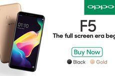 Layar Full Screen OPPO F5 Berikan Pengalaman Visual Terbaik