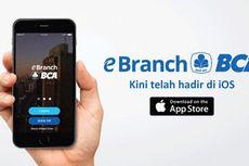 eBranch BCA: Buka Rekening Perbankan dalam Genggaman
