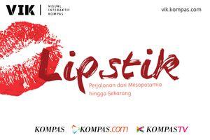 VIK: Kisah Perjalanan Lipstik Sejak 5.000 Tahun Lalu hingga Kini