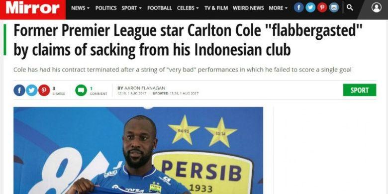 Berita tentang pemecatan Carlon Cole oleh Persib Bandung yang dimuat media Inggris, Mirror.
