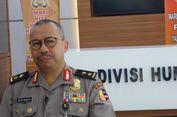 Polri: Kalau Tersinggung Silakan Lapor Polisi, Jangan Main Hakim Sendiri