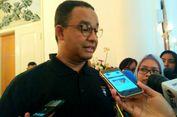 Anies: Saya seperti Jutaan Warga Jakarta, Pagi Merasakan Macet Ekstrem karena Pembangunan