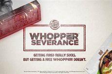 Burger King Sediakan Burger Gratis untuk Mereka yang Baru Dipecat