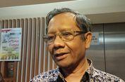 Kata Mahfud, Putusan MK Kuatkan KPK Kembali Tetapkan Tersangka Novanto