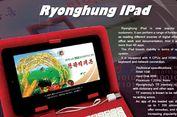 Korea Utara Punya iPad Bikinan Sendiri
