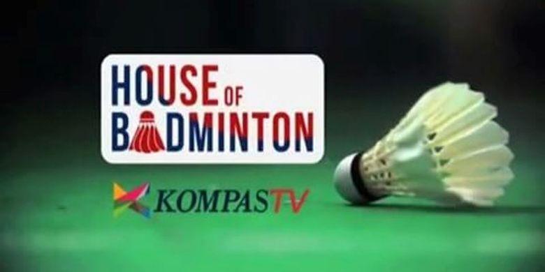 Kompas TV, House of Bandminton