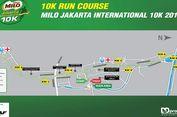 Pengalihan Rute Saat MILO Jakarta International 10 K