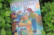 Terbongkar... Rahasia Sukses Pendidikan di Finlandia!
