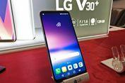LG V30 Plus Dijual Seharga Galaxy S8 di Indonesia?