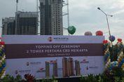Berisi 900 Apartemen, Lippo Tutup Atap Dua Tower di Meikarta
