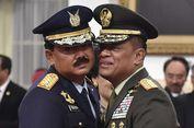 Gatot: Saya Yakin Kapasitas Marsekal Hadi sebagai Panglima TNI