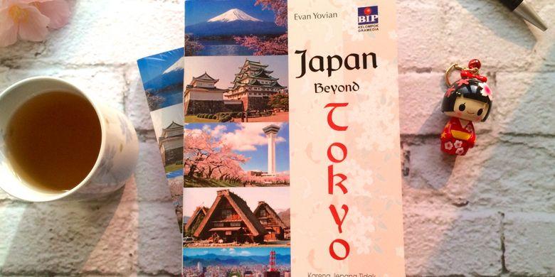 Buku Japan Beyond Tokyo yang diterbitkan Bhuana Ilmu Populer ini mengajak wisatawan untuk menjelajahi Jepang. Banyak tempat wisata terbaik di Jepang, tidak hanya Tokyo.