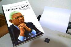 Kisah Adnan Ganto, Warga Pedalaman Aceh yang Sukses Jadi Bankir Dunia