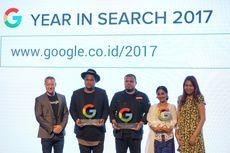 2017, Orang Indonesia Cari Apa Saja di Google?