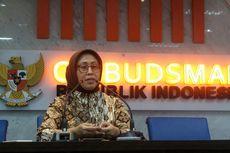 Masyarakat Belum Paham Maladministrasi Bisa Dilaporkan ke Ombudsman