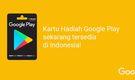 Google Play Gift Card Sudah Bisa Dibeli di Indomaret