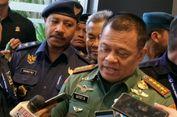 Panglima TNI: Tak Boleh Ada Sejengkal Pun Tanah di Indonesia yang Tidak Aman