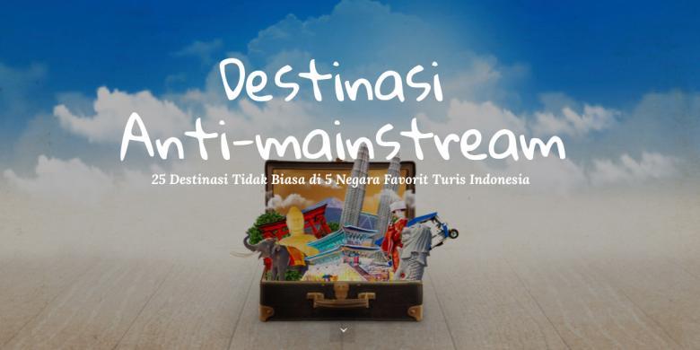 """Ini Dia 25 Destinasi """"Anti-mainstream"""" Untuk Turis Indonesia"""