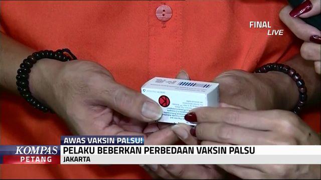 Pelaku Beberkan Bedanya Vaksin Palsu & Asli