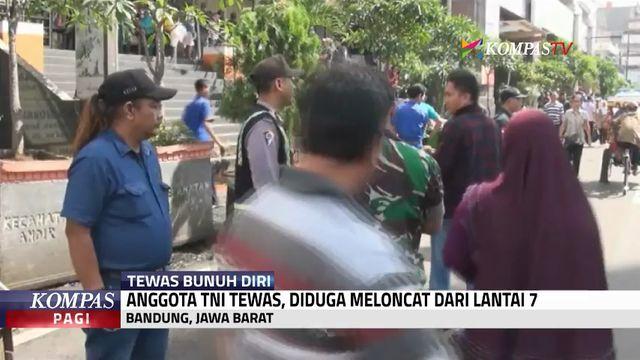 Anggota TNI Tewas, Diduga Loncat dari Lantai 7