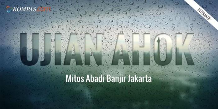 MULTIMEDIA: Ahok dan Mitos Abadi Banjir Jakarta