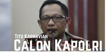 Tito Karnavian Calon Kapolri