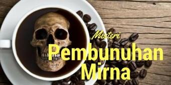 Misteri Pembunuhan Mirna