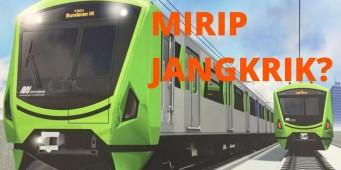 Desain MRT Mirip Jangkrik